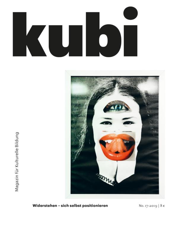 Titelbild kubi Ausgabe 17-2019 Widerstehen - sich selbst positionieren