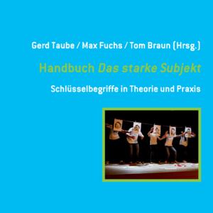 Titelbild des Buches Handbuch Das starke Subjekt
