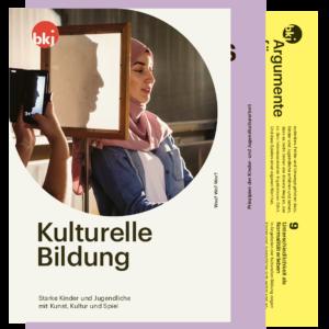 Titelbild Kulturelle Bildung: Grundlagen, Argumente, Qualität (Broschüren-Bündel)
